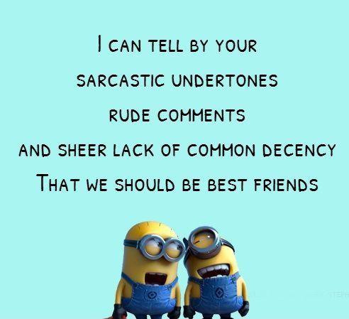 Sarcastic Quotes About Friends