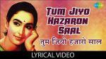 Tum Jiyo Hazaro Saal Lyrics