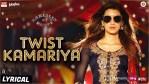 Twist Kamariya Lyrics
