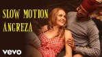 Slow Motion Angreza Lyrics