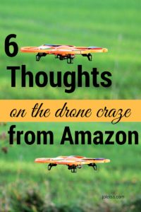 Is it just me or is Amazon silly in thinking they can deliver parcels by drones? Read my hilarious thoughts on the matter. What are your views?