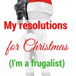 Useful ideas for how to enjoy christmas as a frugalist without going overboard on the spending.