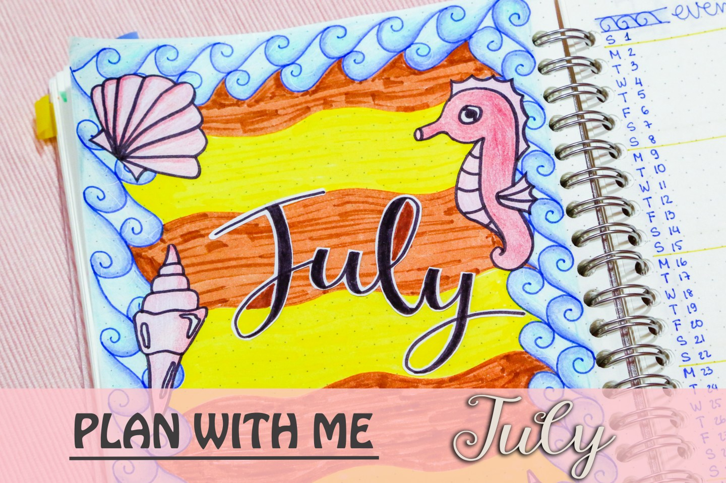 july 2018 bullet journal setup plan with me