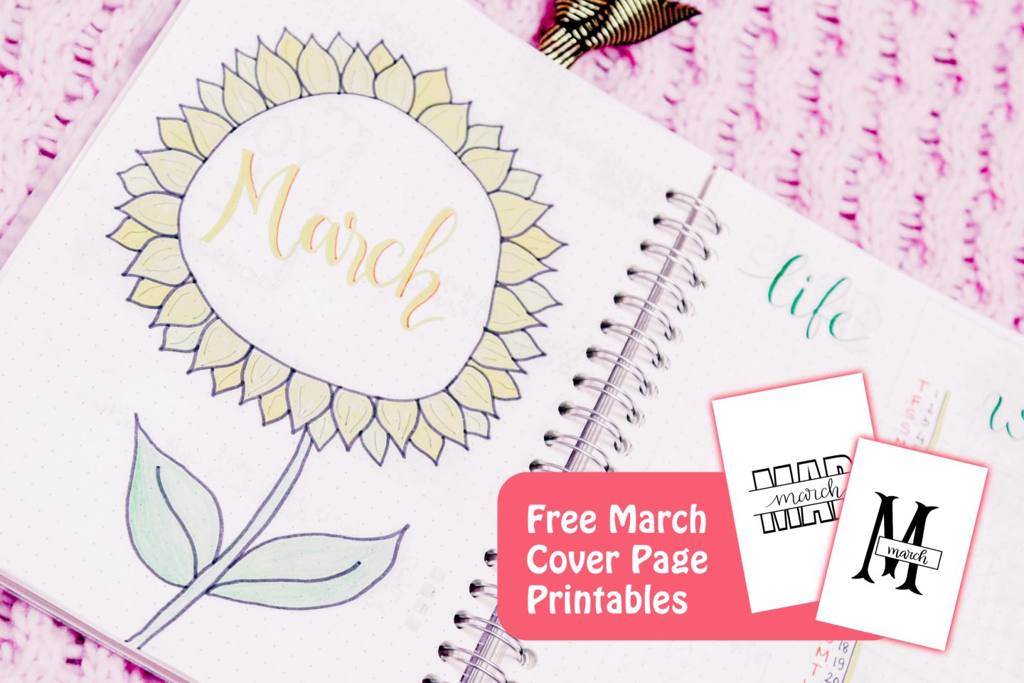 March Cover Page Ideas & Free Bullet Journal Printables