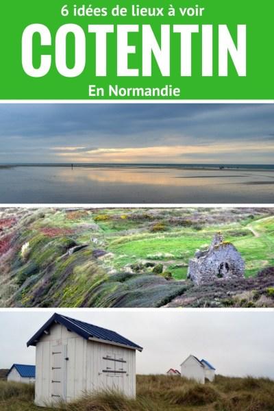 6 idees de lieux a voir dans le Cotentin
