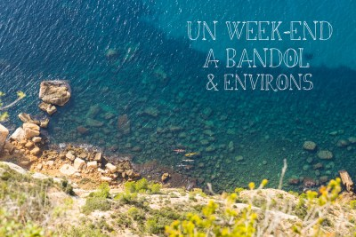 Un week-end à Bandol & environs