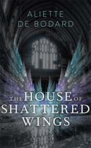 house-of-shattered-wings-uk