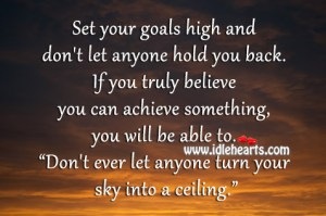 Set-your-goals-high-and-dont-let-anyone