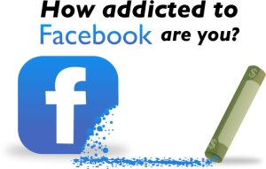 Addicted to Facebook