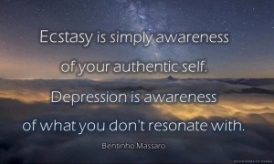 Ecstasy is simply awareness of your authentic self