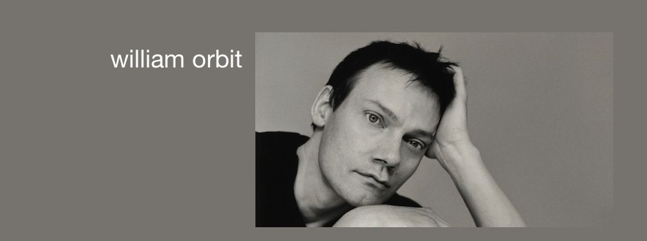 My favourite William Orbit tracks