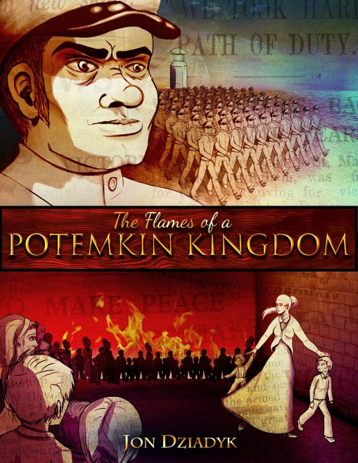 Potemkin Kingdom, Jon Dziadyk, Potemkin Village, The Flames of a Potemkin Kingdom, ebook, John Dziadyk, Jon D for Ward 3
