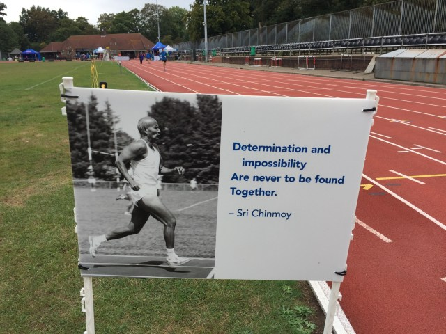One of the motivational quotes from Sri Chinmoy around the track