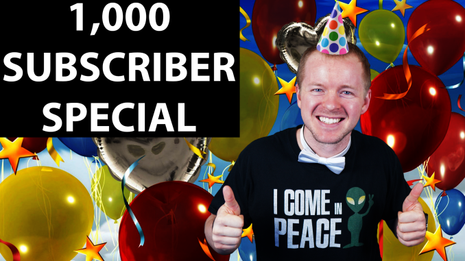 1,000 Subscriber Special and Giveaway