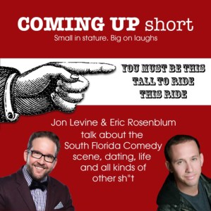 Coming Up Short #25 – Kevin Javier, Eric Rosenblum, and Jon Levine