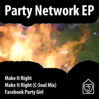 JLH006 – PARTY NETWORK EP – WITH C-SOUL REMIX
