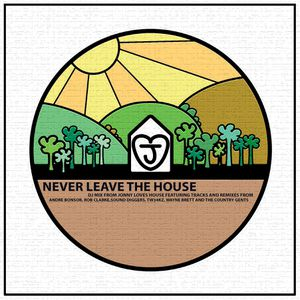 JLH017 – NEVER LEAVE THE HOUSE – JONNY LOVES HOUSE DJ MIX