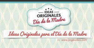 Lee más sobre el artículo Ideas Originales para el Día de la Madre