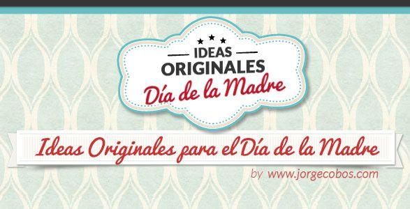 Ideas Originales para el Día de la Madre