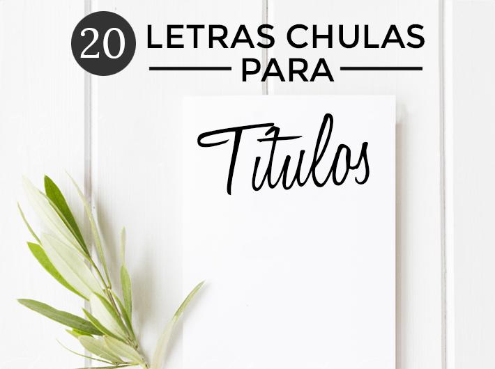 Letras Chulas Para Titulos Jorge Cobos Diseño De Paginas Web De