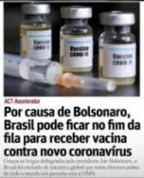 Brasil pode ficar no final da fila para receber a vacina, agradeçam a Bolsonaro
