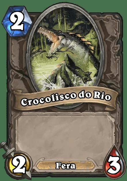 Hearthstone - Crocolisco do Rio