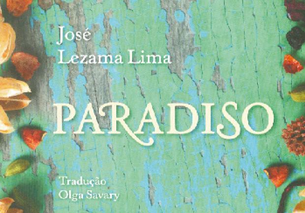 Olga Savary faz prefácio fraco para Paradiso mas tradução é de qualidade