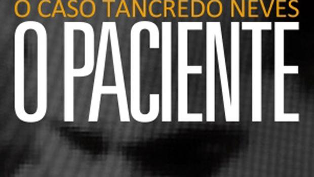 Tancredo Neves não foi assassinado. É o que sugerem dois livros