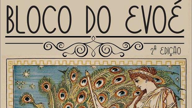 2° edição do Bloco do Evoé traz shows para animar o domingo