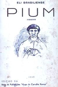 """Pium"" foi o primeiro romance publicado por Eli Brasiliense"
