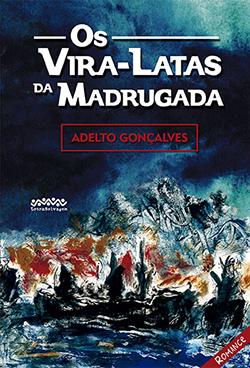 O romance é uma história de amor vivida, no bairro do Paquetá, por um certo malandrinho do cais e uma jovem prostituta, no período do golpe militar de 1964