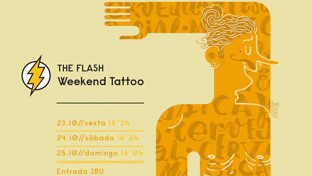 """The Flash Day Tattoo"" e ""Passa o Rodo"" especial Festival IBU"