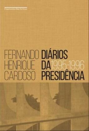 Diários da Presidência, com quase mil páginas, é um retrato incômodo dos anos iniciais (1995-1996) do governo Fernando Henrique Cardoso