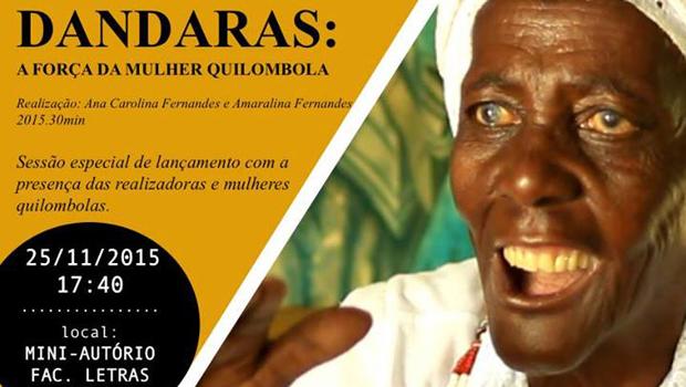 """""""Dandaras – A Força da Mulher Quilombola"""" tem lançamento no Antropocine"""