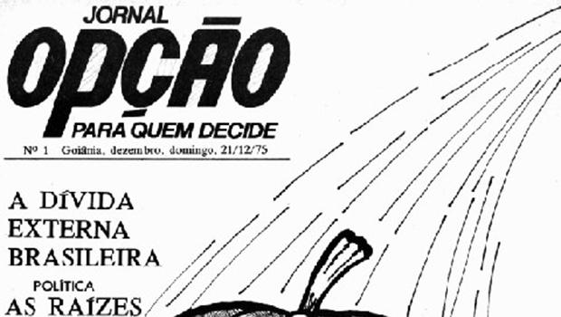 """""""O Jornal Opção mantém as características que sustentam sua importância"""""""