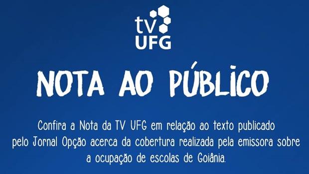 TV UFG diz, em nota, que não faz cobertura parcial dos problemas da Educação em Goiás