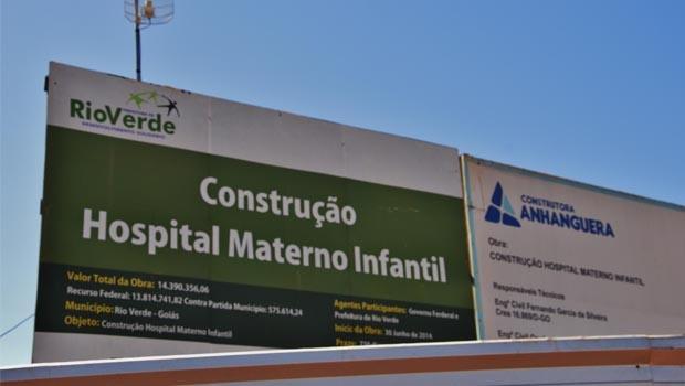Obra do Hospital Materno Infantil, em Rio Verde: com recursos federais na ordem de R$ 14 milhões, foi iniciada em junho de 2014 ...