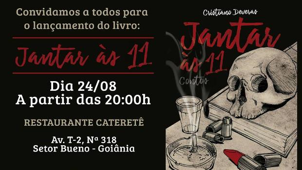 """Cristiano Deveras lança livro de contos """"Jantar às 11h"""", em Goiânia"""