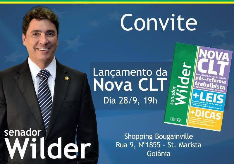 Senador Wilder Morais lança nesta quinta-feira nova CLT