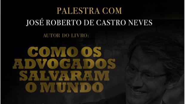 Advogado José Roberto de Castro Neves ministra palestra em Goiânia