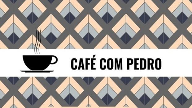 Projeto Café Com Pedro terá edição nesta quarta-feira, 21/11