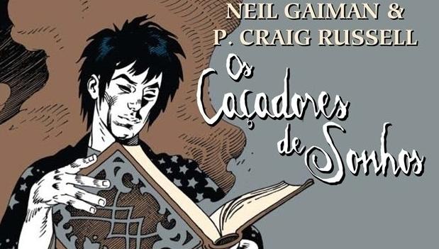 Do universo Sandman, Os Caçadores de Sonhos é bela história de amor do mestre Neil Gaiman
