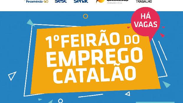 Em parceria com a Prefeitura, Fecomércio realiza 1º Feirão do Emprego de Catalão