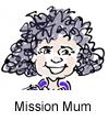 Mission Mum