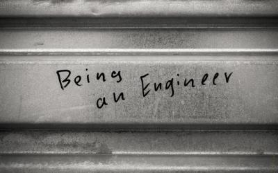 Why I Love Being an Engineer