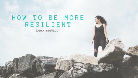 Life Lessons: How To Be More Resilient