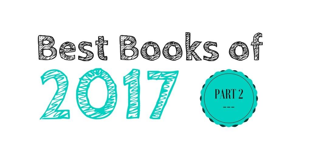 Best Books of 2017: Part 2