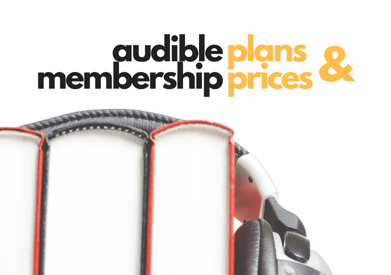 Audible subscription plans and prices