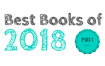 Best Books of 2018: Part 1