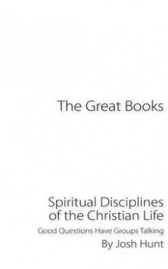 THE SPIRITUAL DISCIPLINES—THE MEANS TO GODLINESS